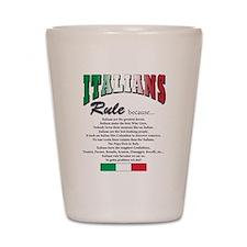 Italians Rules Shot Glass