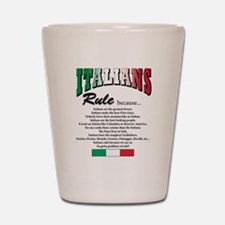 Italians Rules Shot Glass