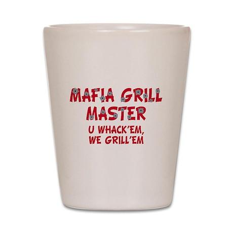 Mafia Grill Master Shot Glass