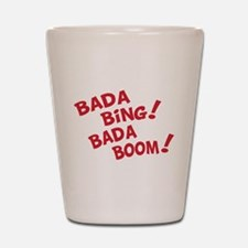 Bada Boom Shot Glass