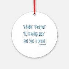 Sneeze: A Funny Haiku Ornament (Round)