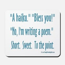 Sneeze: A Funny Haiku Mousepad