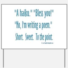 Sneeze: A Funny Haiku Yard Sign