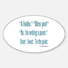 Sneeze: A Funny Haiku Sticker (Oval)