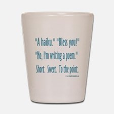 Sneeze: A Funny Haiku Shot Glass