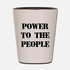 Power to the People Shot Glass