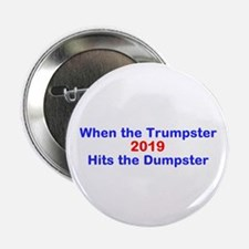 "Trumpster 2019 2.25"" Button"