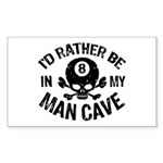 I'd Rather Be In My Man Cave Sticker (Rectangle)