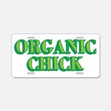 Organic Chick Aluminum License Plate