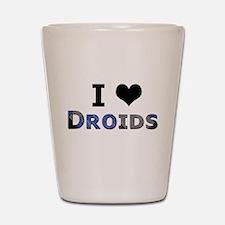 I Love Droids Shot Glass
