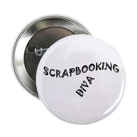"SCRAPBOOKING DIVA 2.25"" Button"