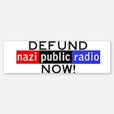 Defund NPR Now Bumper Bumper Bumper Sticker