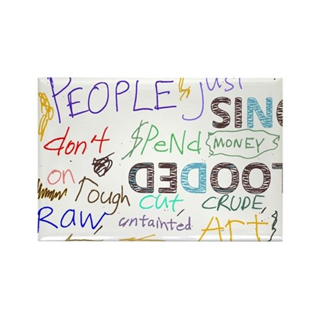 Rough Cut, Raw, Untainted Art Rectangle Magnet (10