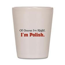 I'm Polish Shot Glass
