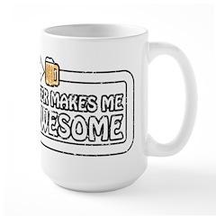 Beer Makes Me Awesome Large Mug