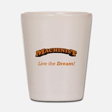 Machinist - LTD Shot Glass