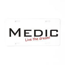 Medic / Dream! Aluminum License Plate