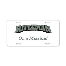 Rifleman - On a Mission Aluminum License Plate
