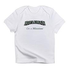 Rifleman - On a Mission Infant T-Shirt