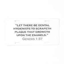 Hygienist / Genesis Aluminum License Plate