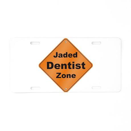 Jaded Dentist Aluminum License Plate