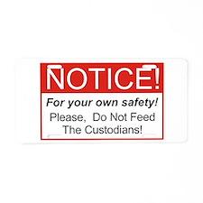 Notice / Custodians Aluminum License Plate