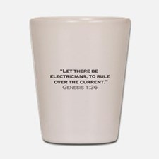 Electricians / Genesis Shot Glass