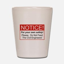 Notice / Civil Eng. Shot Glass