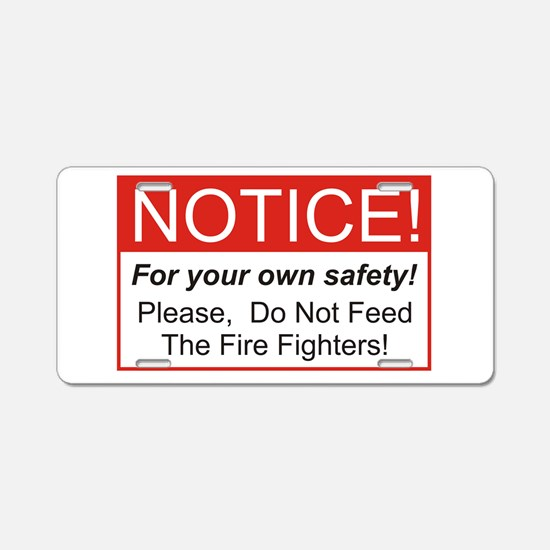 Notice / Fire Aluminum License Plate