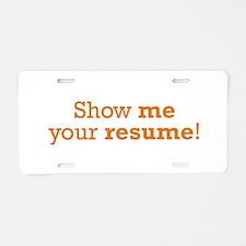 Show me / Resume Aluminum License Plate