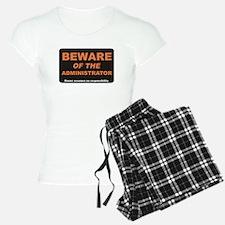 Beware / Administrator Pajamas