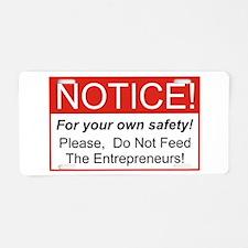 Notice / Entrepreneur Aluminum License Plate