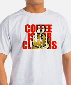 Coffee is for Closers Red T-Shirt