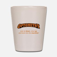 Optometry / Machine Shot Glass