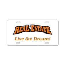 Real Estate / Dream Aluminum License Plate