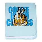 Coffee is for Closers Blue baby blanket