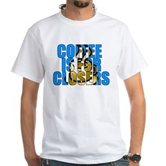 Coffee is for Closers Blue Shirt
