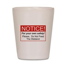 Notice / Welders Shot Glass