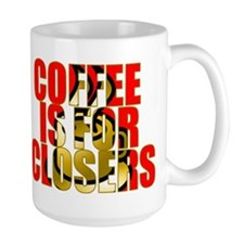 Coffee is for Closers Red Mug