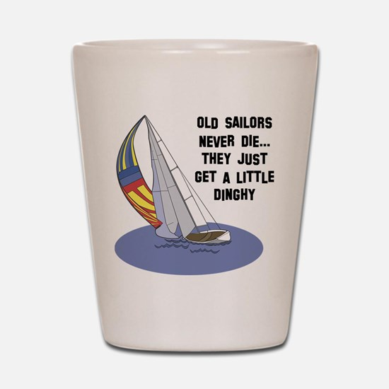 Old Sailors Never Die Shot Glass