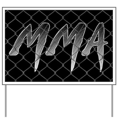 MMA Yard Sign
