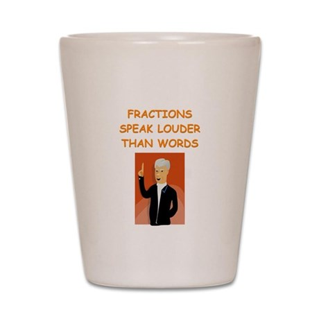 a funny math joke Shot Glass