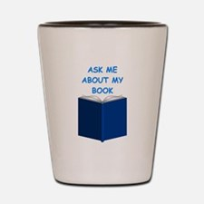 author gifts t-shirts Shot Glass