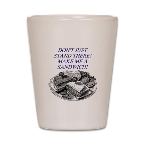 sandwich male chauvinist pig Shot Glass
