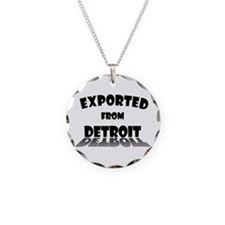 Exported From Detroit Necklace