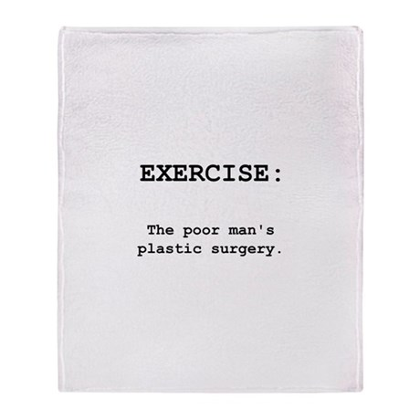 Exercise Plastic Surgery Throw Blanket