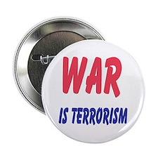 war is terrorism... Button
