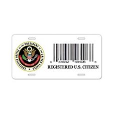 REGISTERED U.S. CITIZEN Aluminum License Plate