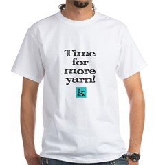 Time for More Yarn Shirt