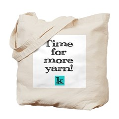 Time for More Yarn Tote Bag